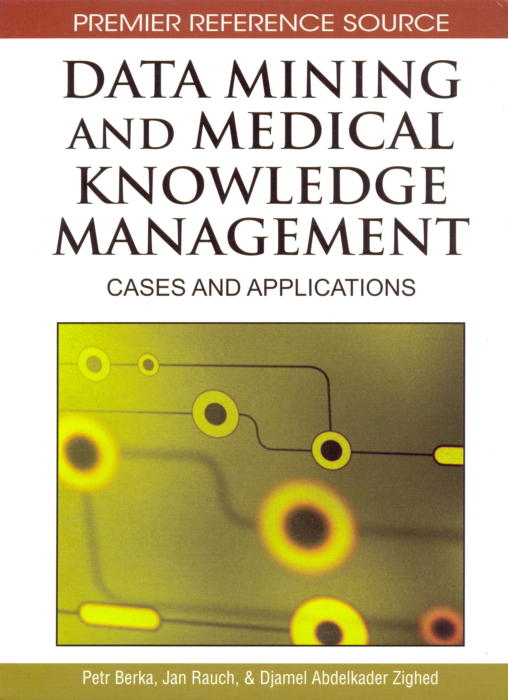 Data Mining and Medical Knowledge Management: Cases and Applications