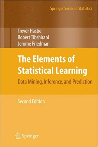 The Elements of Statistical Learning: Data Mining, Inference, and Prediction - 2nd Edition