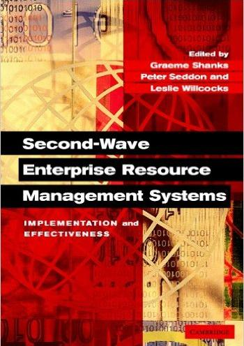 Second-Wave Enterprise Resourse Planning Systems: Implementing for Effectiveness [ Hardcover]