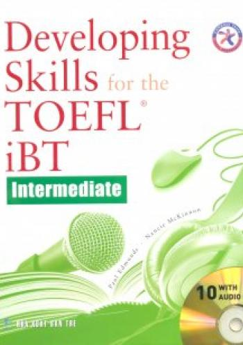 Developing Skills for the TOEFL iBT, Intermediate