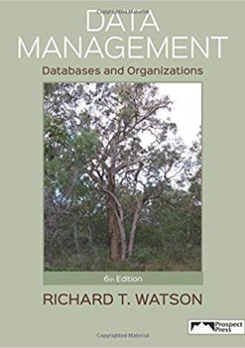 Data Management: Databases and Organizations (6th edition)