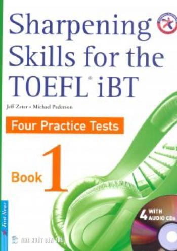 Sharpening Skills for the TOEFL iBT, Four Practice Tests, Book 1