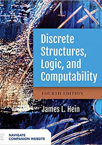Discrete Structures, Logic, and Computability - 4 edition