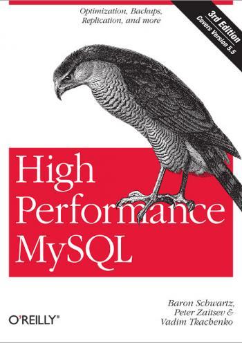 High Performance MySQL: Optimization, Backups, Replication, and More - Second edition 3E