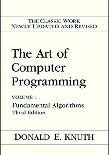 Art of Computer Programming, The, Volumes 1: Fundamental Algorithms (3rd edition)