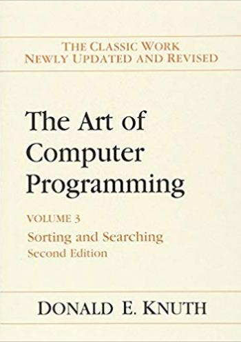 Art of Computer Programming, The, Volumes 3: Sorting and Searching (2nd edition)