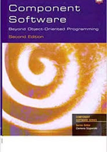 Component Software Beyond Object-Oriented Programming - 2nd Edition