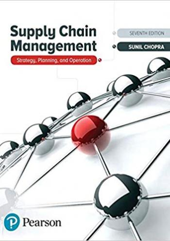 Supply Chain Management: Strategy, Planning, and Operations 7 edition