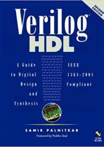 Verilog HDL: A Guide to Digital Design and Synthesis (2nd edition)