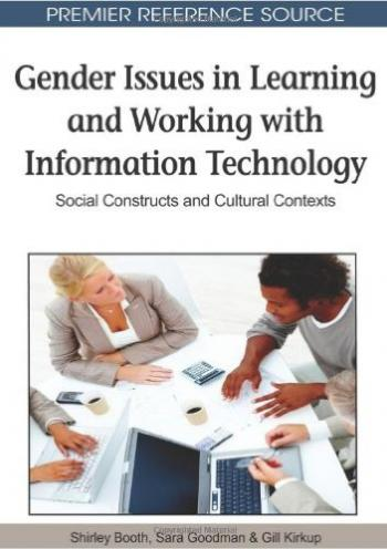 Gender Issues in Learning and Working with Information Technology