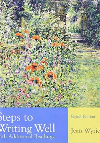 Steps To Writing Well, with Additional Readings