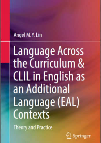 Language Across the Curriculum & CLIL in English as an Additional Language (EAL) Contexts